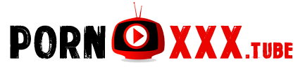 Best Adult Videos & Sex Clips at PORNXXX Tube